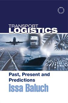 Transport Logistics Past Present and Predictions